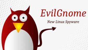 Новый вирус вредонос EvilGnome на Linux